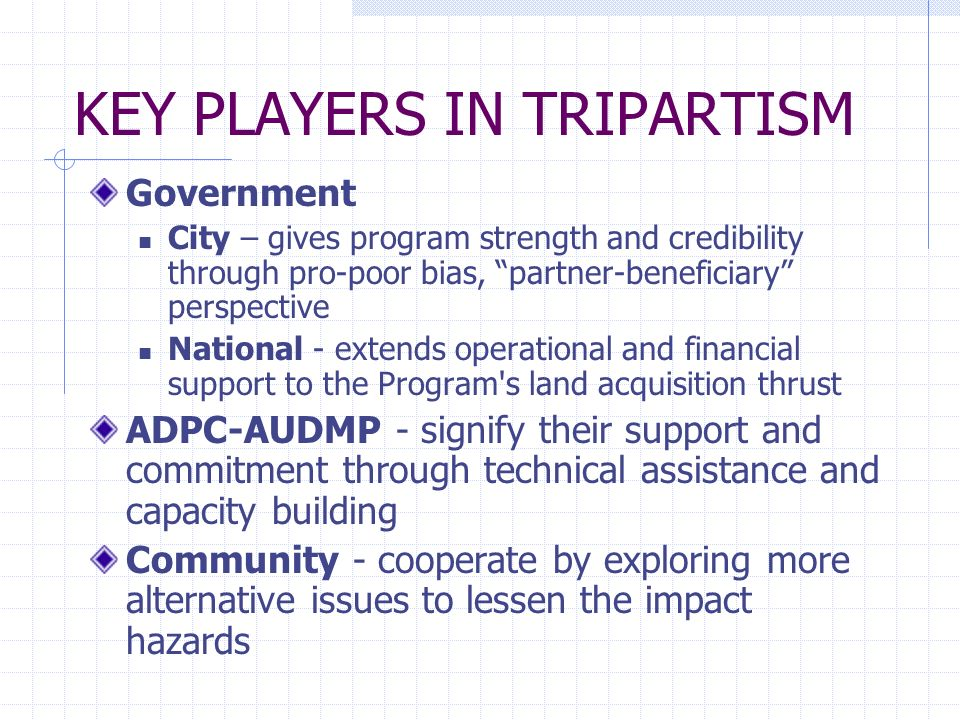 KEY PLAYERS IN TRIPARTISM
