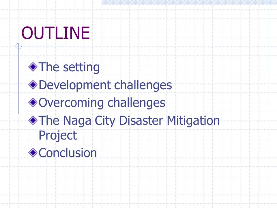 OUTLINE The setting Development challenges Overcoming challenges