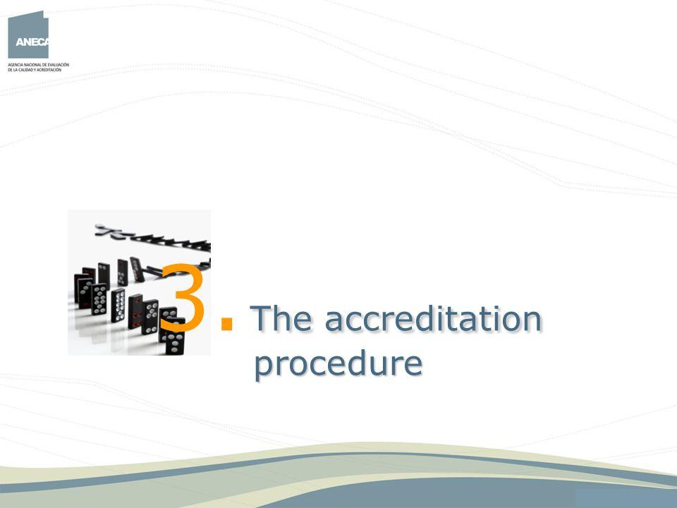3. The accreditation procedure