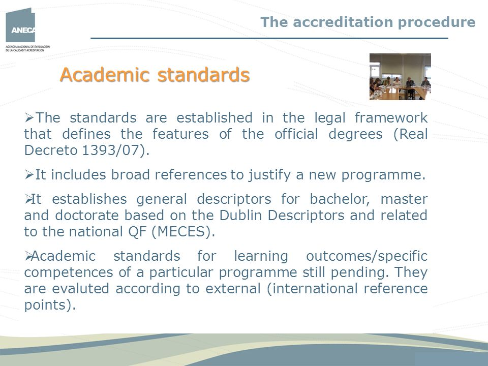 Academic standards The accreditation procedure