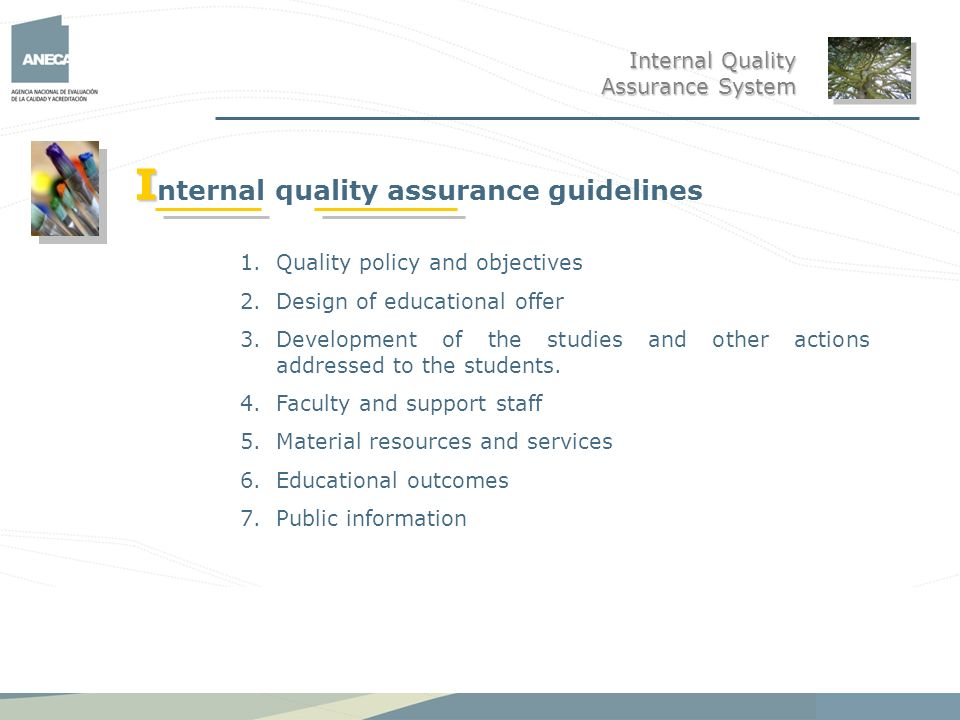 Internal quality assurance guidelines