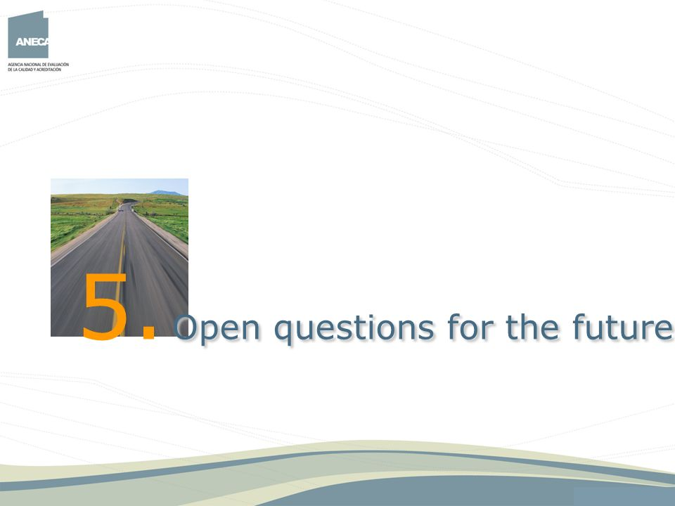 5. Open questions for the future