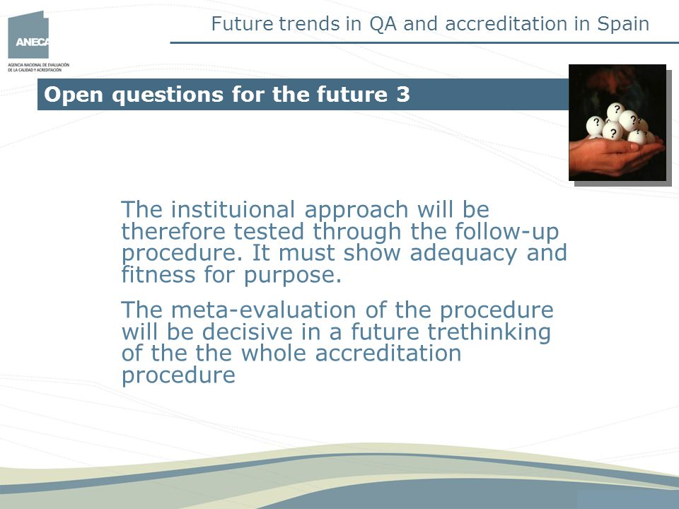Future trends in QA and accreditation in Spain