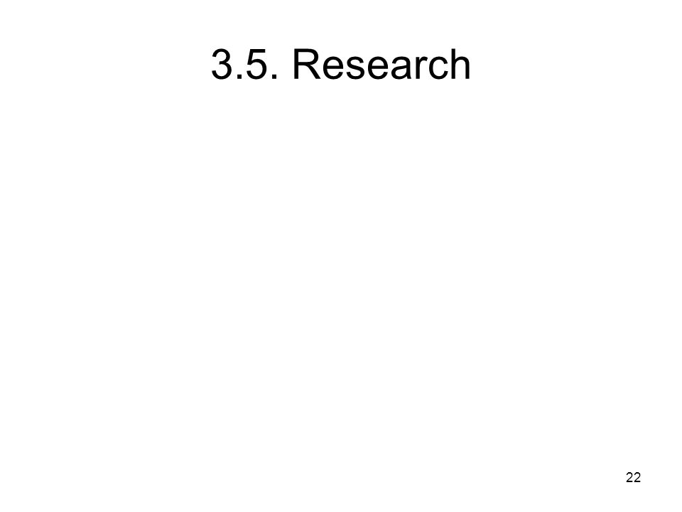 3.5. Research