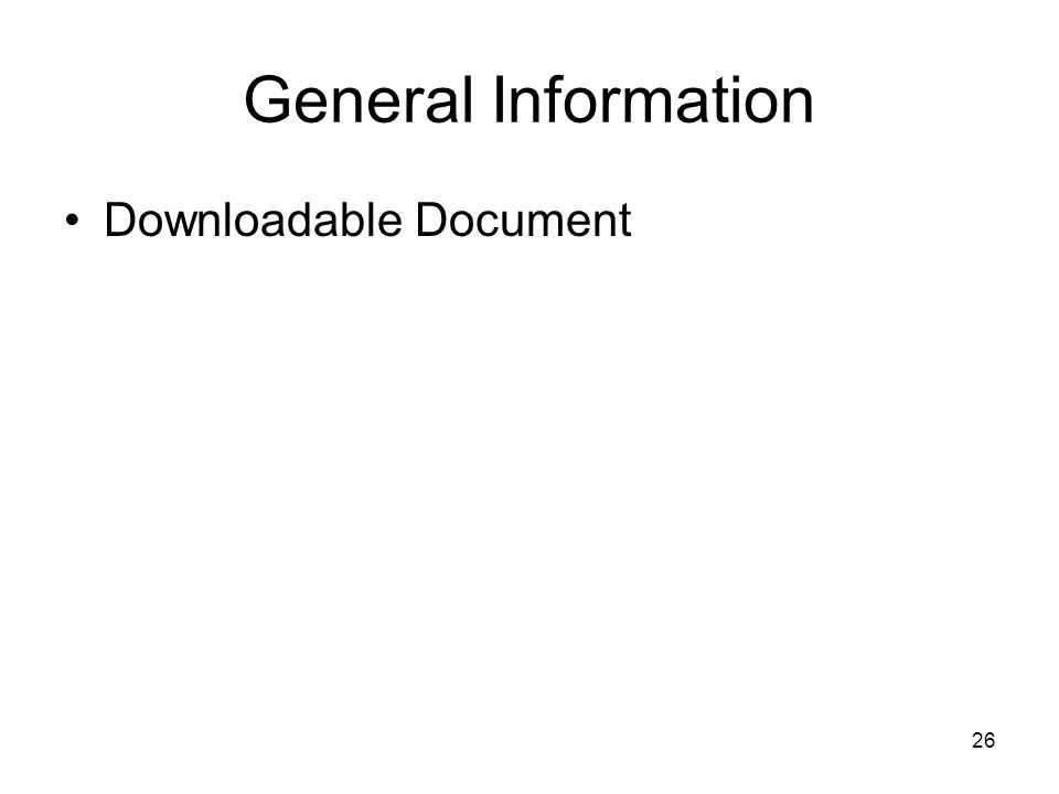 General Information Downloadable Document