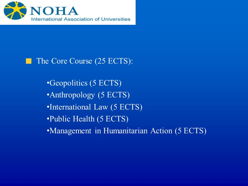 The Core Course (25 ECTS):