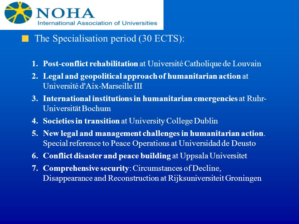 The Specialisation period (30 ECTS):