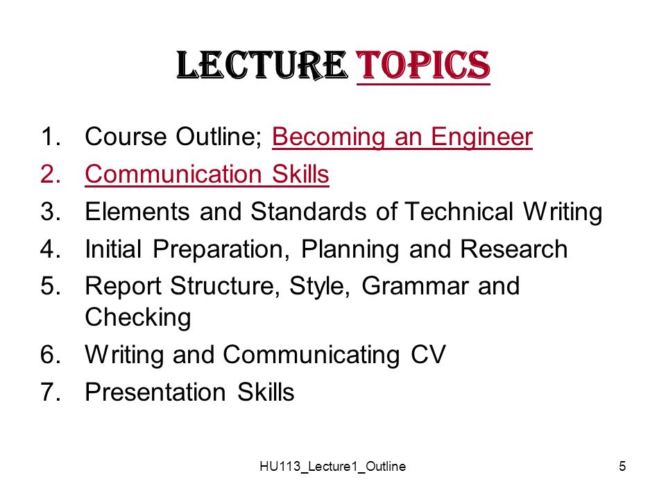 technical writing course outline Outline 1 2 course objectives what is technical writing types and uses of technical documents technical language (style, grammar, punctuation) report outline 5 letâs think together 6 what is technical writing what makes technical writing different from other types of writings.