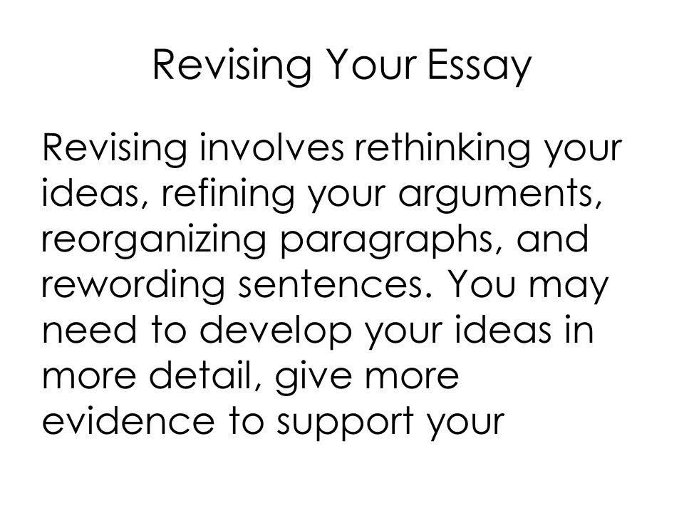 revising an essay online Kibin essay revision covers the basics plus much more we'll revise and fix  grammar, spelling, and punctuation, but also help with word choice, idea flow,  and.