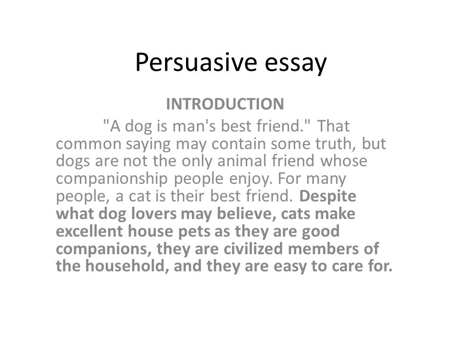 "how to write an introduction to a persuasive essay Persuasive essay structure when you're trying to convince your audience of an idea or argument introduction • hook – interesting first sentence  • tie up the essay – briefly sum up the main point • establish significance (see ""so what"" handout) • bonus: give the reader food for thought."