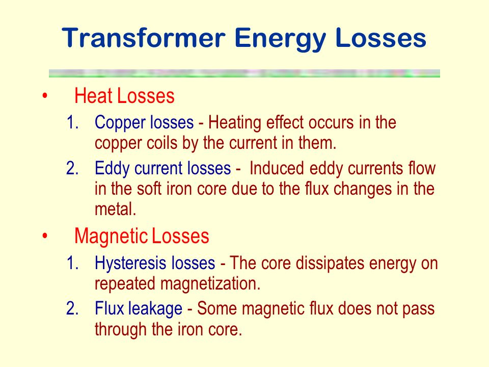 Transformer Energy Losses