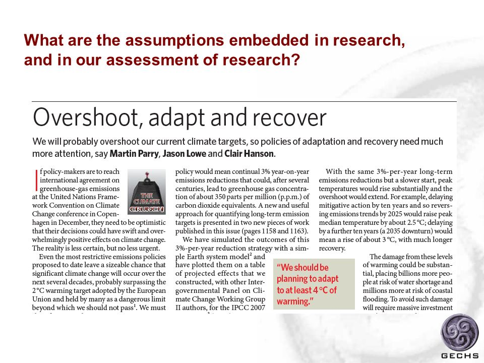 What are the assumptions embedded in research, and in our assessment of research