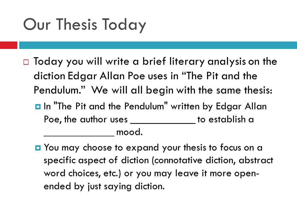 literary analysis of the pit and Analysis the protagonist of the the tell-tale heart is a classic example of poe's unreliable narrator, a man who cannot be trusted to tell the objective truth of what is occurring his unreliability becomes immediately evident in the first paragraph of the story, when he insists on his clarity of mind and attributes any signs of madness to.