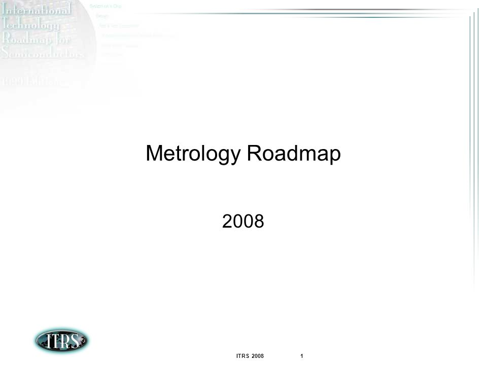 Metrology Roadmap 2008