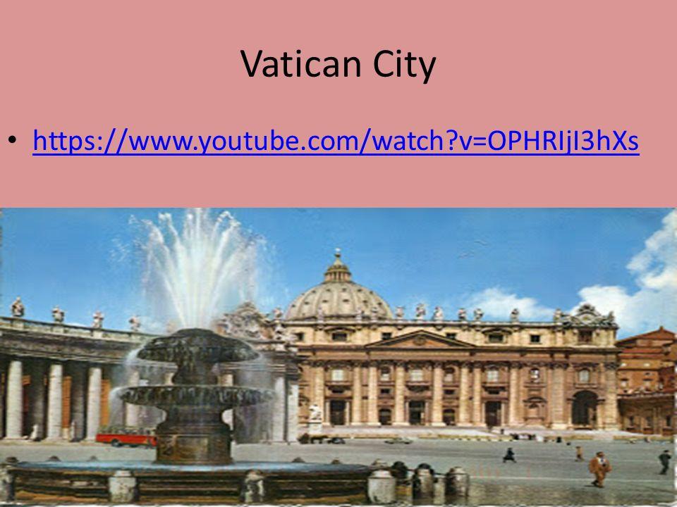 Vatican City https://www.youtube.com/watch v=OPHRIjI3hXs