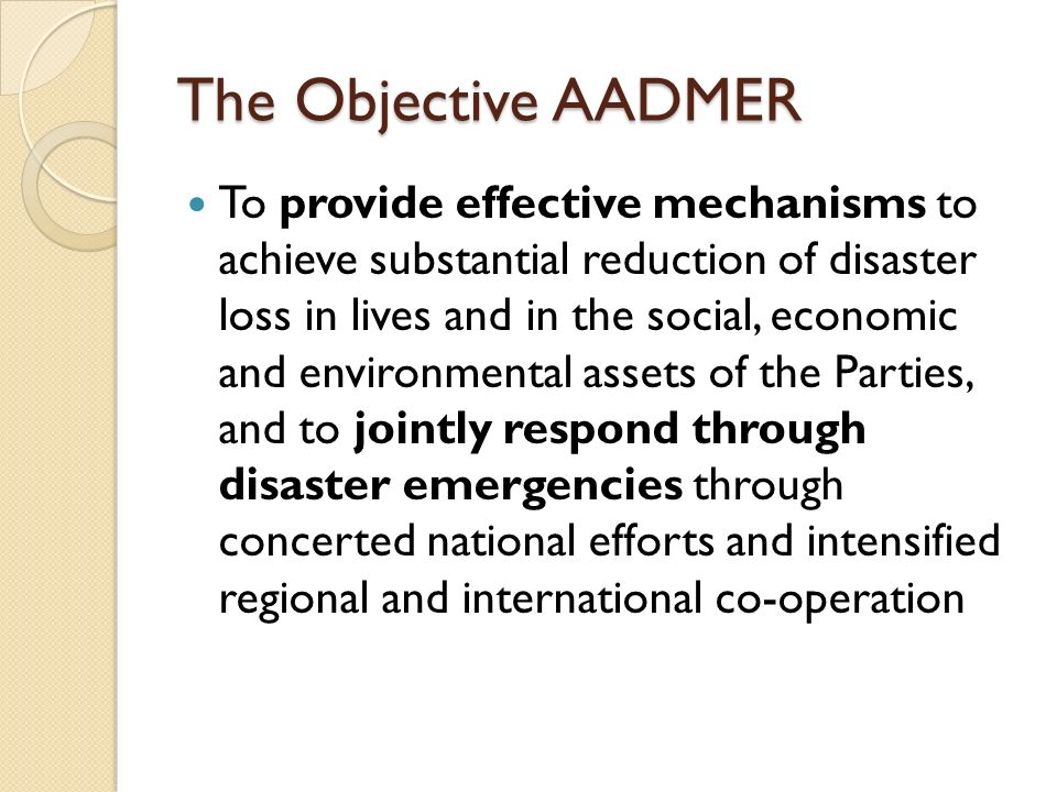 The Objective AADMER