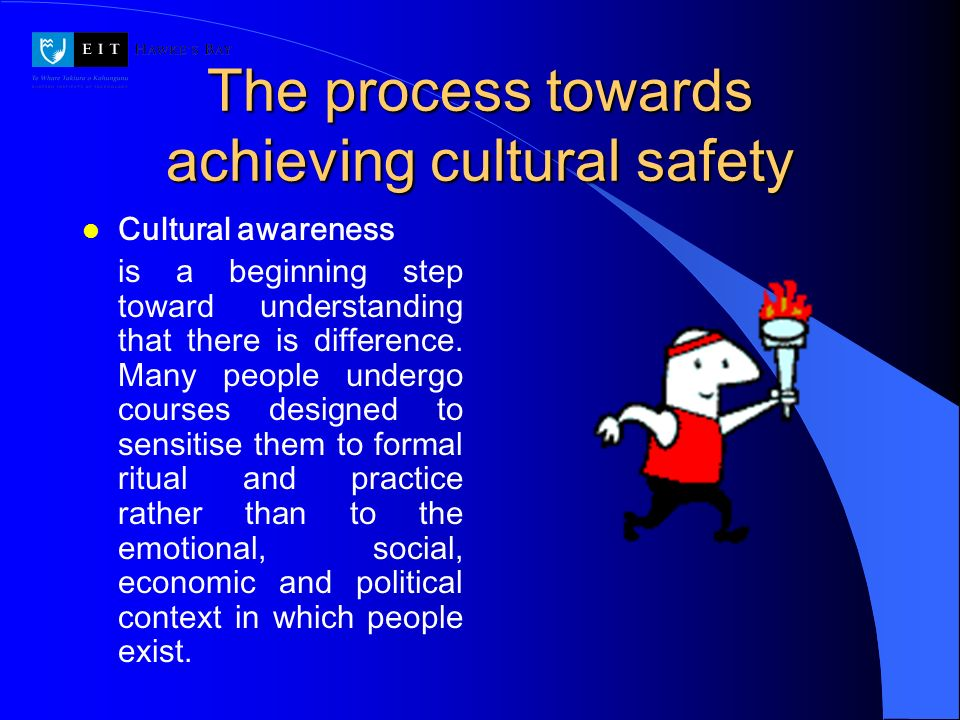 The process towards achieving cultural safety