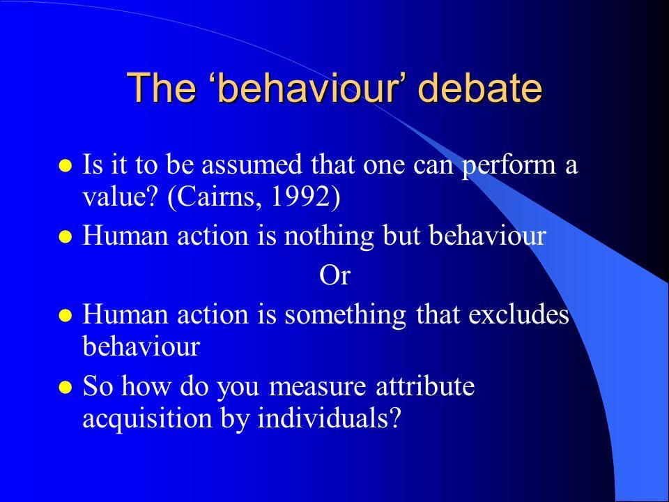 The 'behaviour' debate