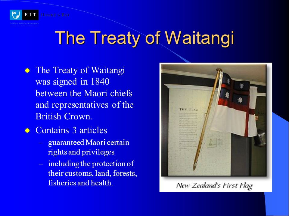 The Treaty of Waitangi The Treaty of Waitangi was signed in 1840 between the Maori chiefs and representatives of the British Crown.