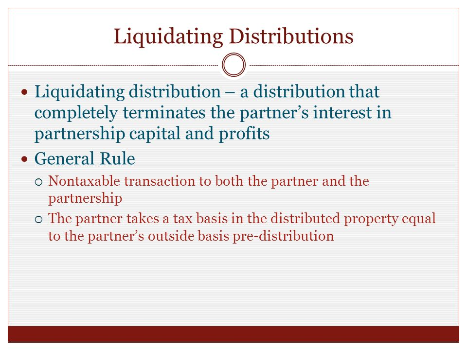 Partnership liquidating distributions property