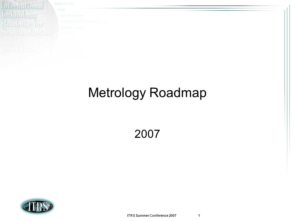 Metrology Roadmap 2007