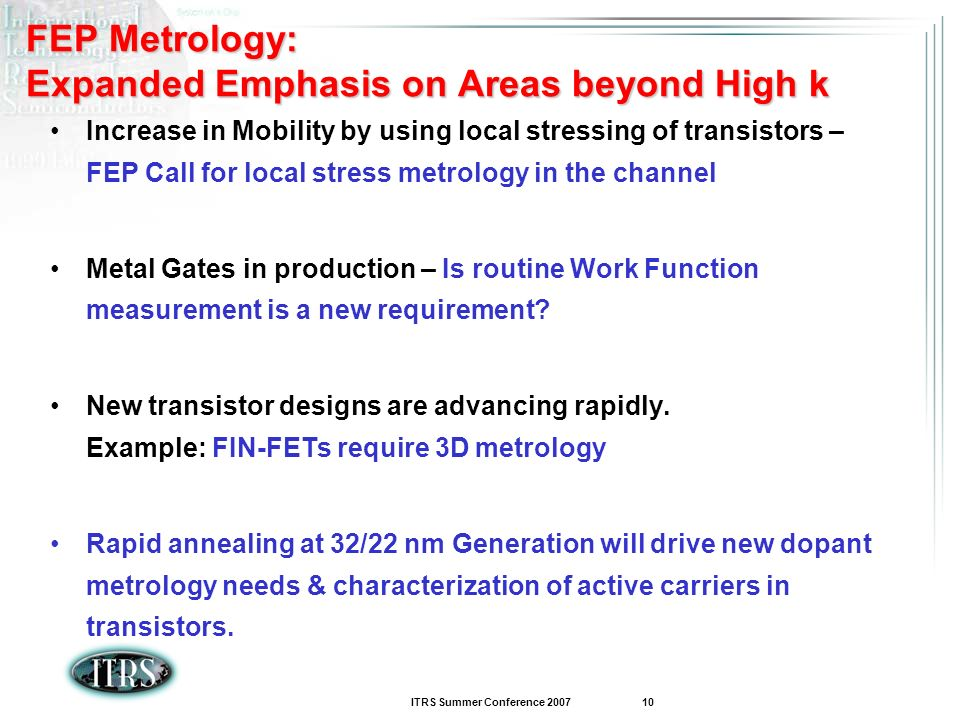 FEP Metrology: Expanded Emphasis on Areas beyond High k