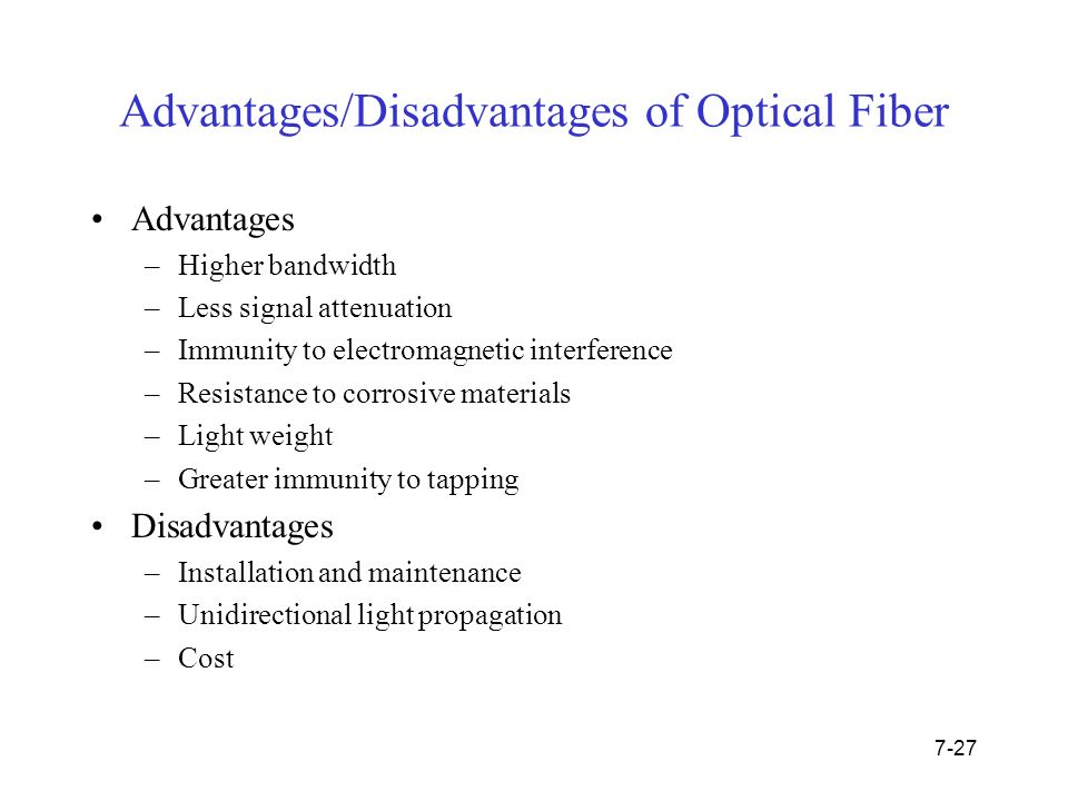 advantages and disadvantages of fiber optics Advantages of fiber optics by si tech there are many advantages of using fiber optic cabling over traditional disadvantages of electronic cabling.