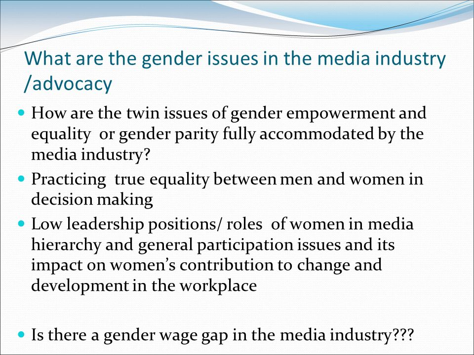 the gender and image issues portrayed by the media In china, media and gender issues have come to the fore since the united nations fourth world conference on women in 1995 more reports and programmes on women are now produced, helping to.