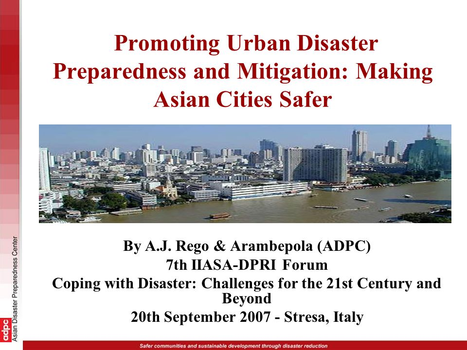 Promoting Urban Disaster Preparedness and Mitigation: Making Asian Cities Safer