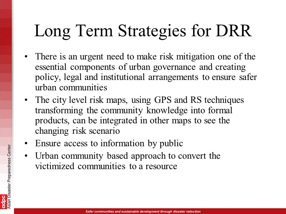 Long Term Strategies for DRR