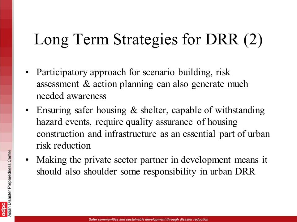 Long Term Strategies for DRR (2)