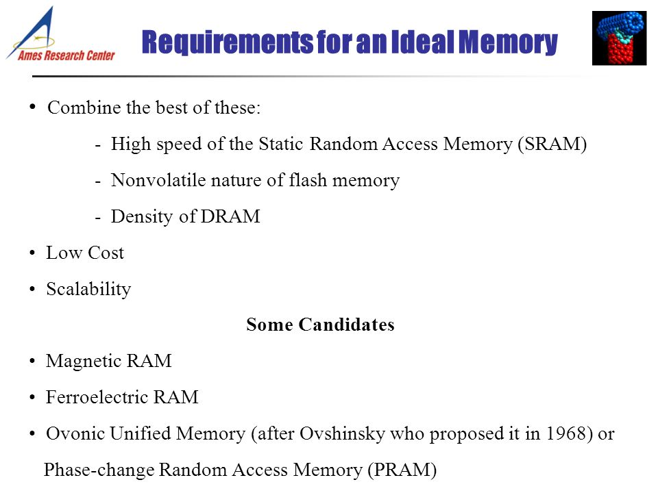 Requirements for an Ideal Memory
