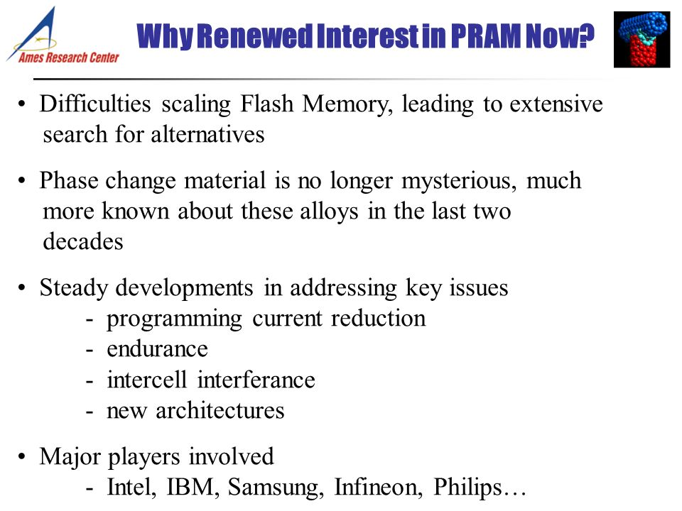 Why Renewed Interest in PRAM Now