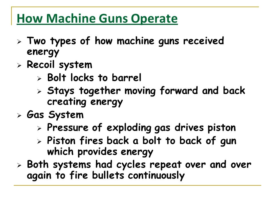How Machine Guns Operate