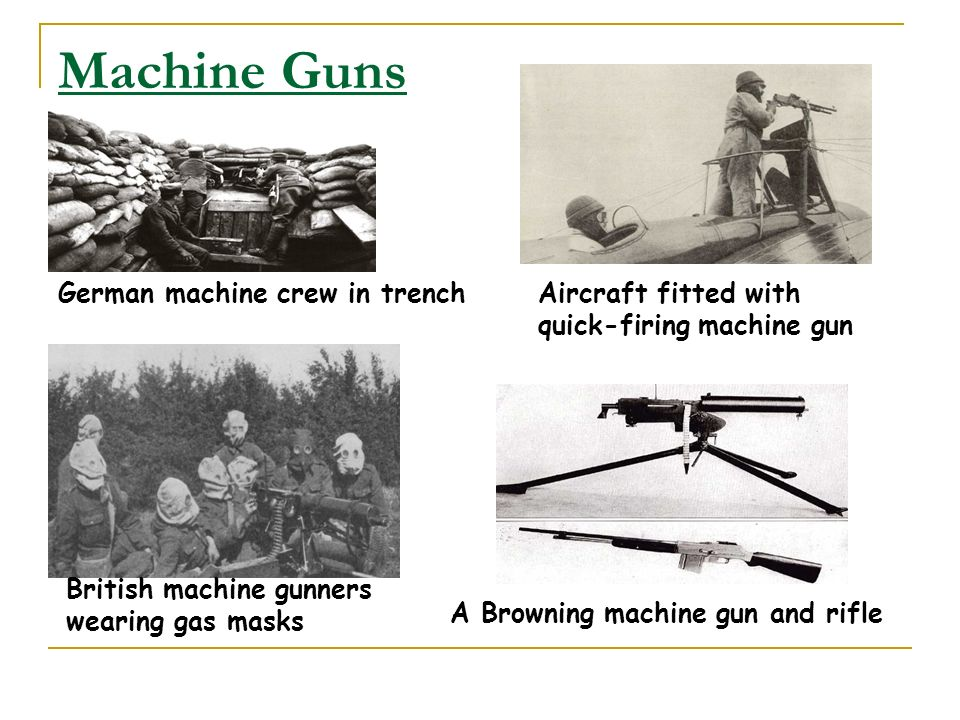 Machine Guns German machine crew in trench