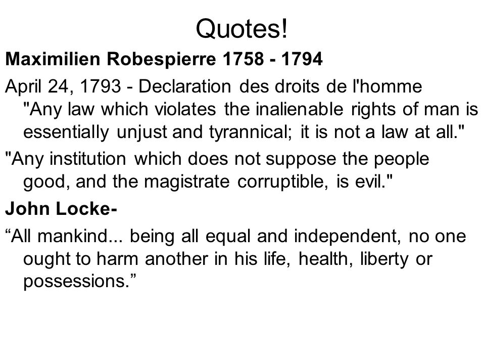 Quotes! Maximilien Robespierre 1758 - 1794