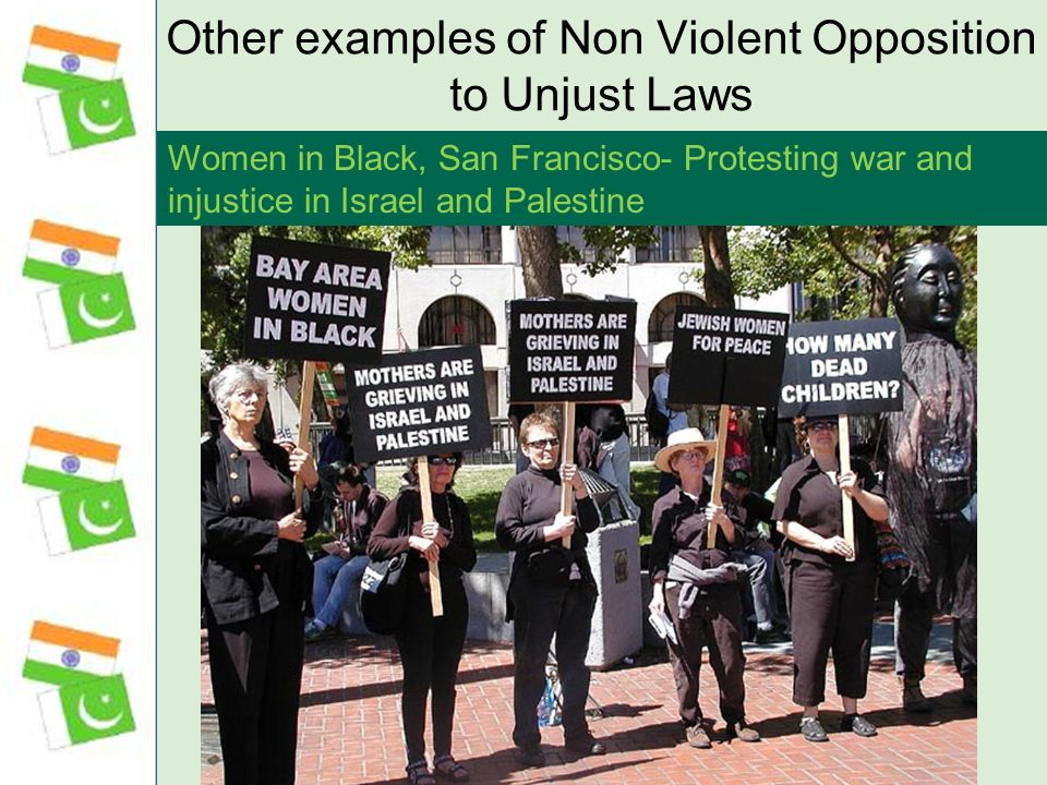 Other examples of Non Violent Opposition to Unjust Laws