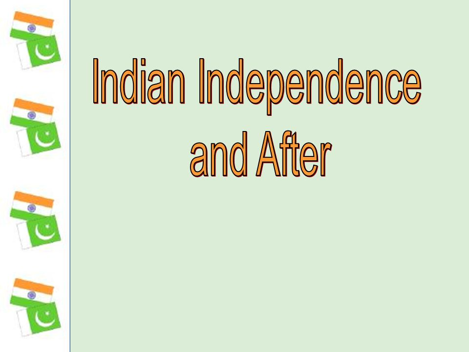 Indian Independence and After