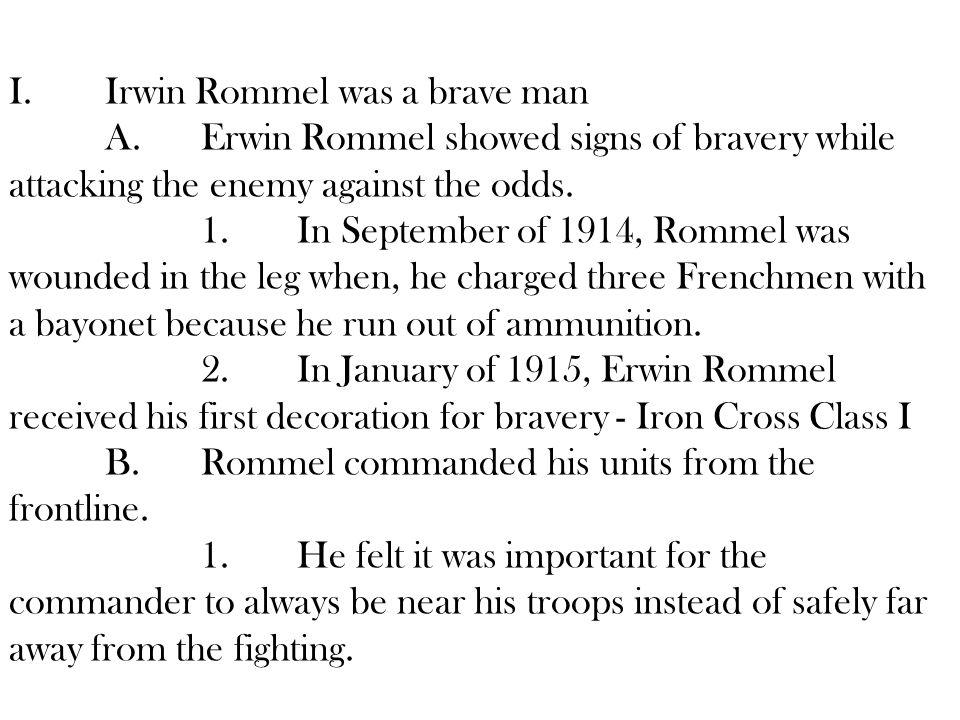 I. Irwin Rommel was a brave man