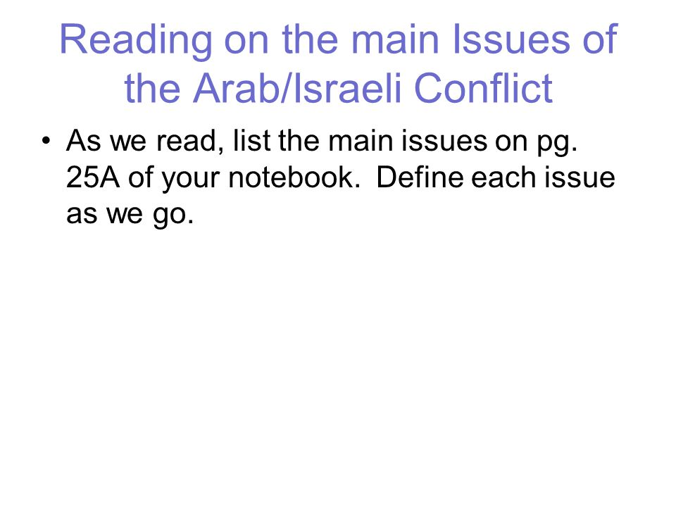 Reading on the main Issues of the Arab/Israeli Conflict
