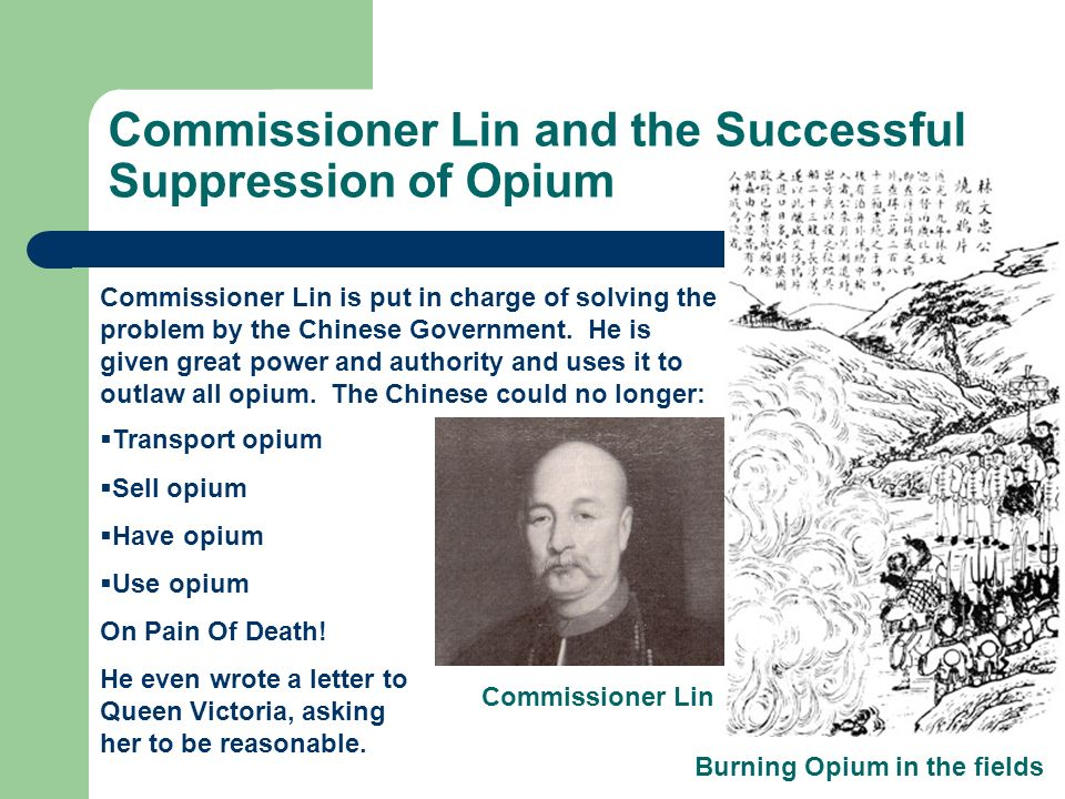 Commissioner Lin and the Successful Suppression of Opium