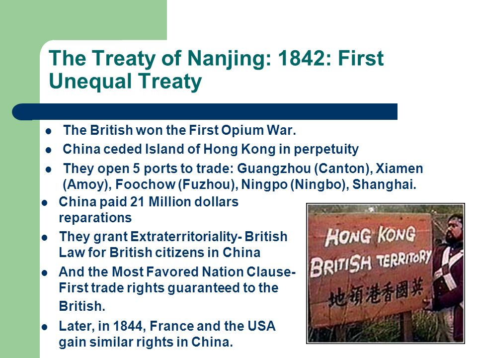 The Treaty of Nanjing: 1842: First Unequal Treaty