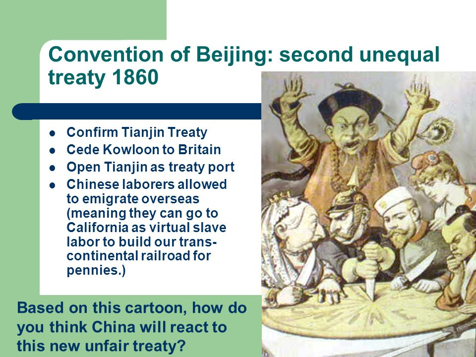 Convention of Beijing: second unequal treaty 1860
