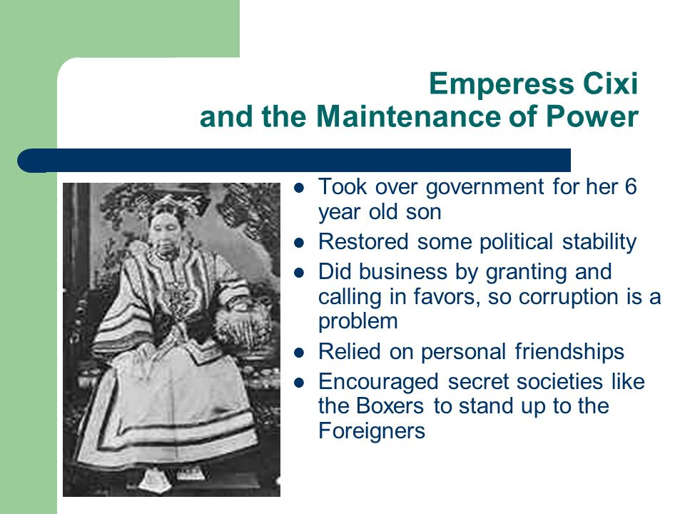 Emperess Cixi and the Maintenance of Power