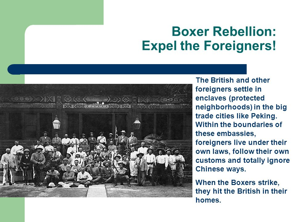 Boxer Rebellion: Expel the Foreigners!
