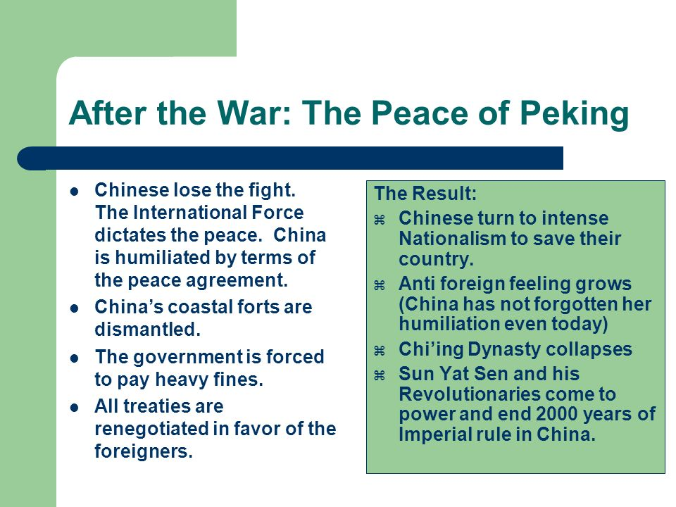 After the War: The Peace of Peking