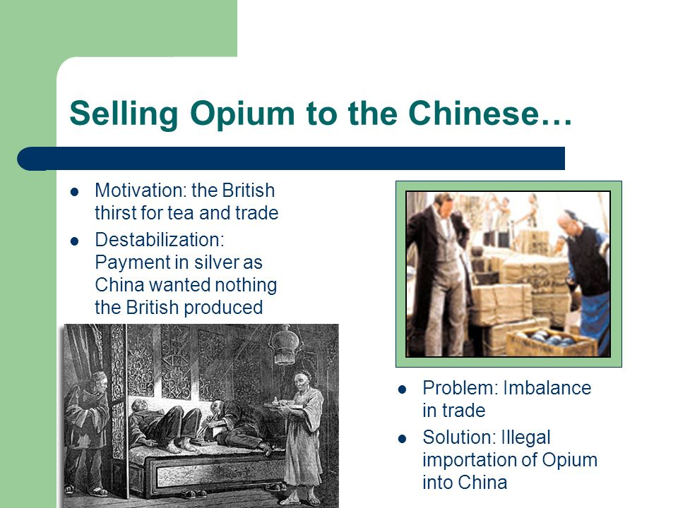 Selling Opium to the Chinese…