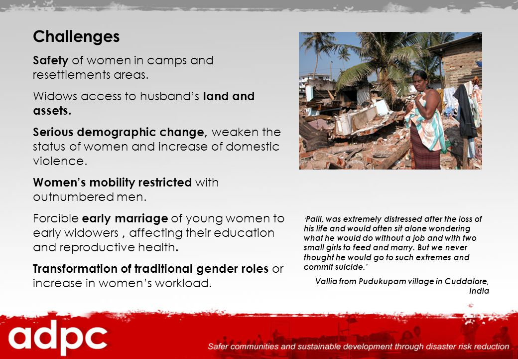 Challenges Safety of women in camps and resettlements areas.