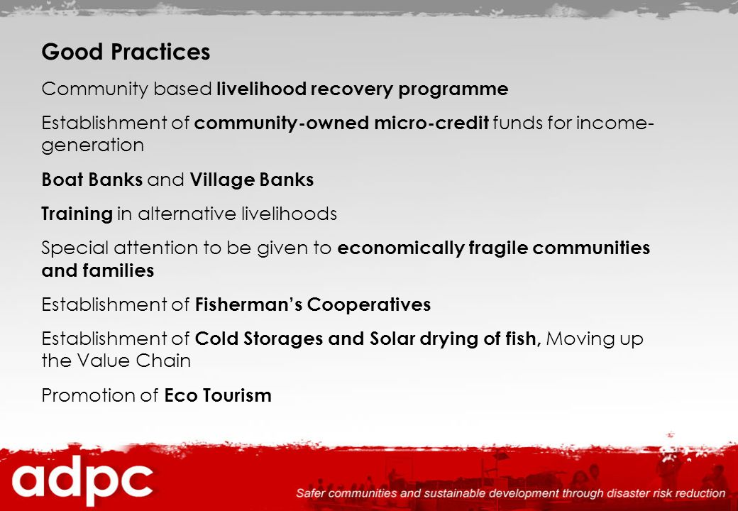Good Practices Community based livelihood recovery programme