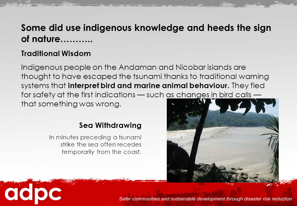 Some did use indigenous knowledge and heeds the sign of nature………..